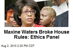 Maxine Waters Broke House Rules: Ethics Panel