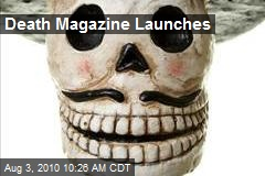 Death Magazine Launches
