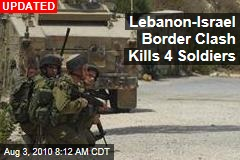 Israeli, Lebanese Troops Battle at Border