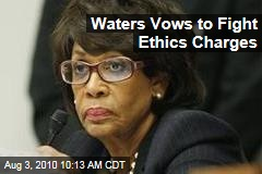 Waters Vows to Fight Ethics Charges