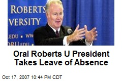 Oral Roberts U President Takes Leave of Absence