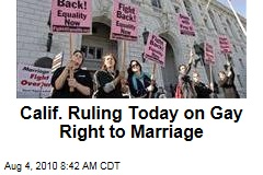 Calif. Ruling Today on Gay Right to Marriage