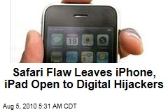 Safari Flaw Leaves iPhone, iPad Open to Digital Hijackers