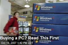 Buying a PC? Read This First
