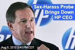 Sex-Harass Probe Brings Down HP CEO