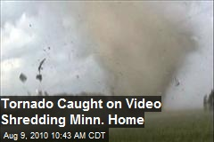 Tornado caught on video destroying Minnesota home