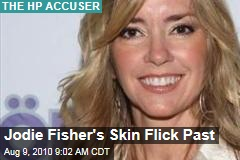 Jodie Fisher's Skin Flick Past