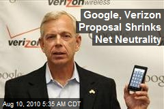 Google, Verizon Proposal Shrinks Net Neutrality