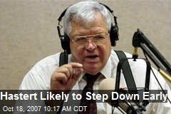 Hastert Likely to Step Down Early