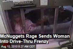 McNugget rage drives woman into drive-thru frenzy