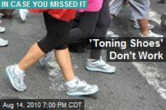 'Toning Shoes' Don't Work