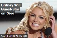 Britney Will Guest-Star on Glee