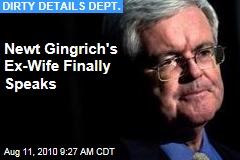 Newt Gingrich's Ex-Wife Finally Speaks