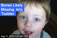 Bones Likely Missing Ariz. Toddler