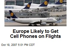 Europe Likely to Get Cell Phones on Flights
