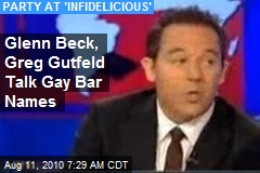 Glenn Beck, Greg Gutfeld Talk Gay Bar Names