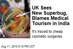 UK Sees New Superbug, Blames Medical Tourism in India
