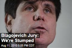 Blagojevich Jury: We're Stumped