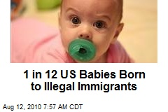 1 in 12 US Babies Born to Illegal Immigrants