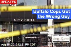 Buffalo Cops: We Got the Wrong Guy