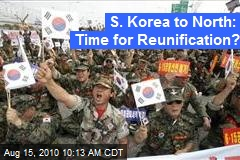 S. Korea to North: Time for Reunification?