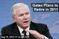 Gates Plans to Retire in 2011