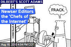 Newser Editors the 'Chefs of the Internet'
