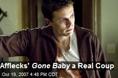 Afflecks' Gone Baby a Real Coup