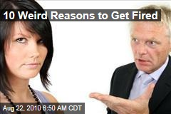 10 Weird Reasons to Get Fired