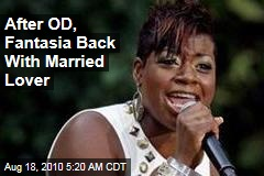 After OD, Fantasia Back With Married Lover