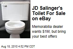 JD Salinger's Toilet For Sale on Ebay