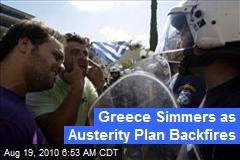 Greece Simmers as Austerity Plan Backfires