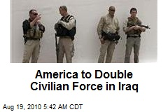 America to Double Civilian Force in Iraq