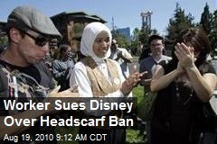 Worker Sues Disney Over Headscarf Ban