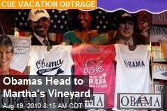 Obamas Head to Martha's Vineyard