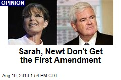 Sarah, Newt Don't Get the First Amendment