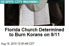 Florida Church Determined to Burn Korans on 9/11