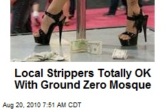 Local Strippers Totally OK With Ground Zero Mosque