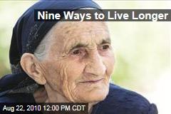 9 Ways Live Longer