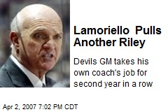 Lamoriello Pulls Another Riley