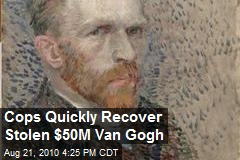 Recovered $50M Van Gogh Actually...Still Missing