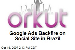 Google Ads Backfire on Social Site in Brazil