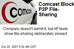Comcast Blocks P2P File-Sharing