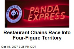 Restaurant Chains Race Into Four-Figure Territory