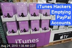 iTunes Hackers Emptying PayPal Accounts