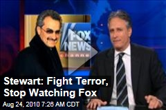 Stewart: Fight Terror, Stop Watching Fox