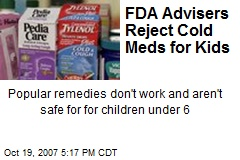 FDA Advisers Reject Cold Meds for Kids