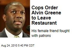 Cops Order Alvin Greene to Leave Restaurant