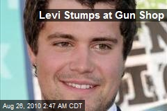 Levi Stumps at Gun Shop