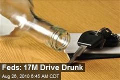 Feds: 17M Drive Drunk